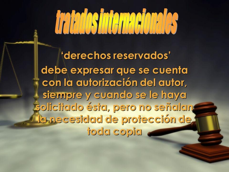 tratados internacionales 'derechos reservados'
