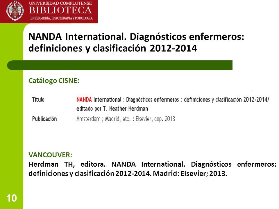 NANDA International. Diagnósticos enfermeros: definiciones y clasificación 2012-2014