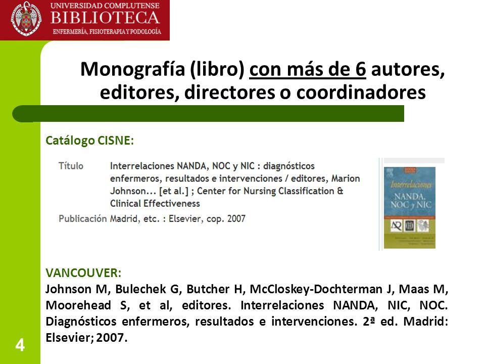 Monografía (libro) con más de 6 autores, editores, directores o coordinadores