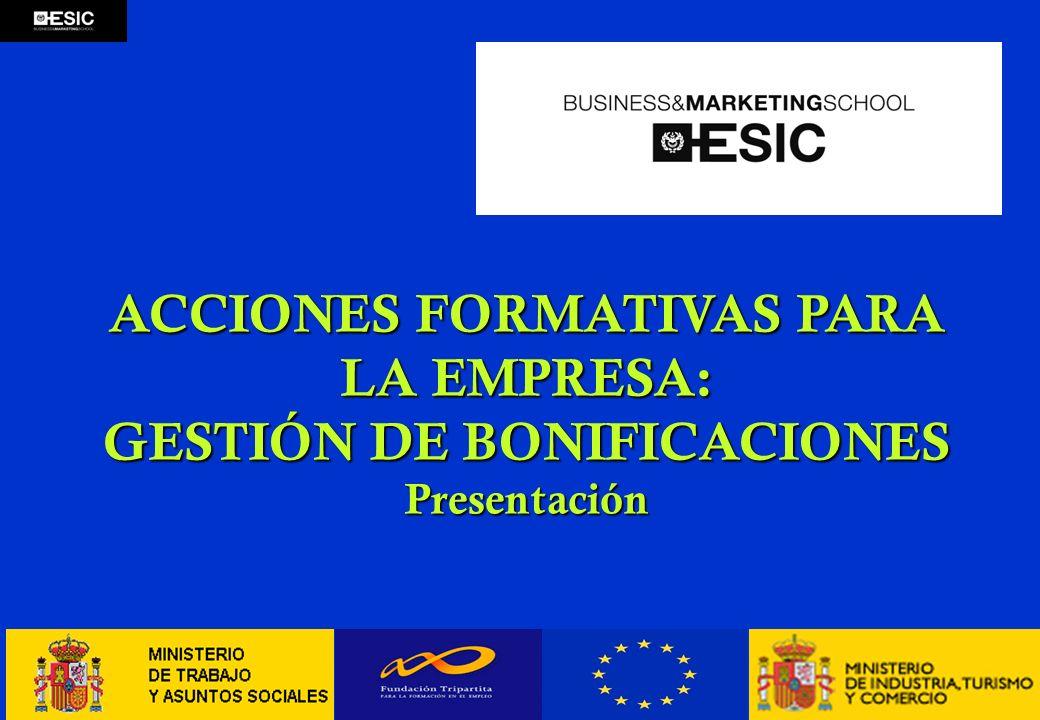 ACCIONES FORMATIVAS PARA LA EMPRESA: GESTIÓN DE BONIFICACIONES