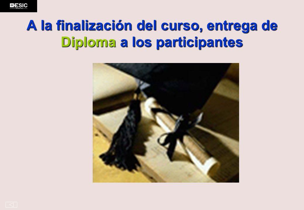 A la finalización del curso, entrega de Diploma a los participantes