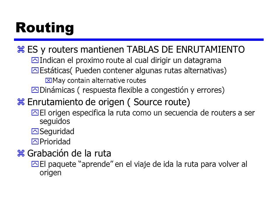 Routing ES y routers mantienen TABLAS DE ENRUTAMIENTO