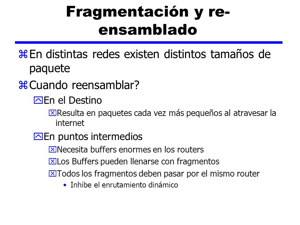 Fragmentación y re-ensamblado