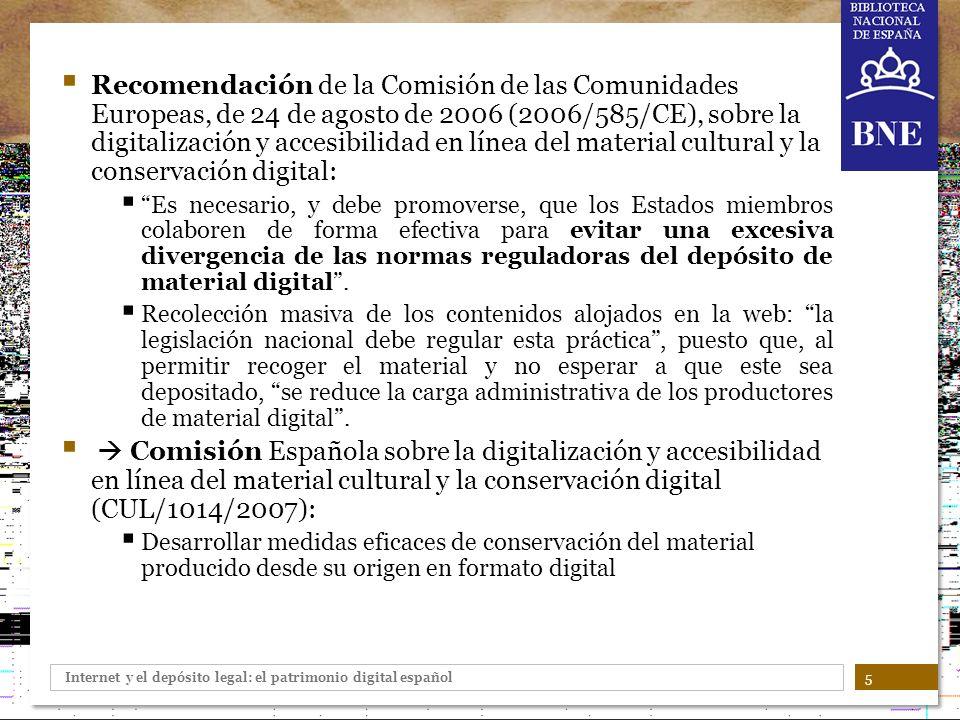 Recomendación de la Comisión de las Comunidades Europeas, de 24 de agosto de 2006 (2006/585/CE), sobre la digitalización y accesibilidad en línea del material cultural y la conservación digital: