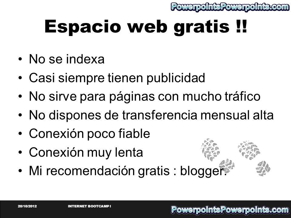 Espacio web gratis !! No se indexa Casi siempre tienen publicidad