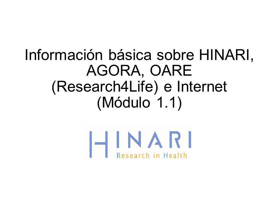 Información básica sobre HINARI, AGORA, OARE (Research4Life) e Internet (Módulo 1.1)