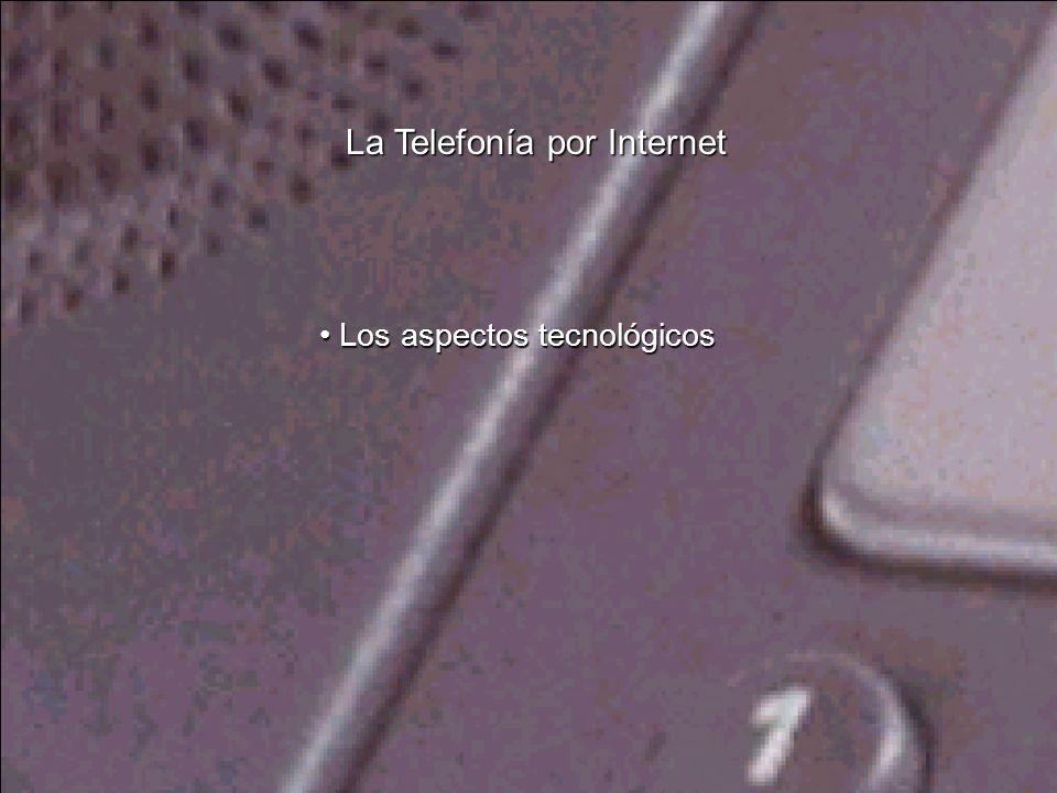 La Telefonía por Internet