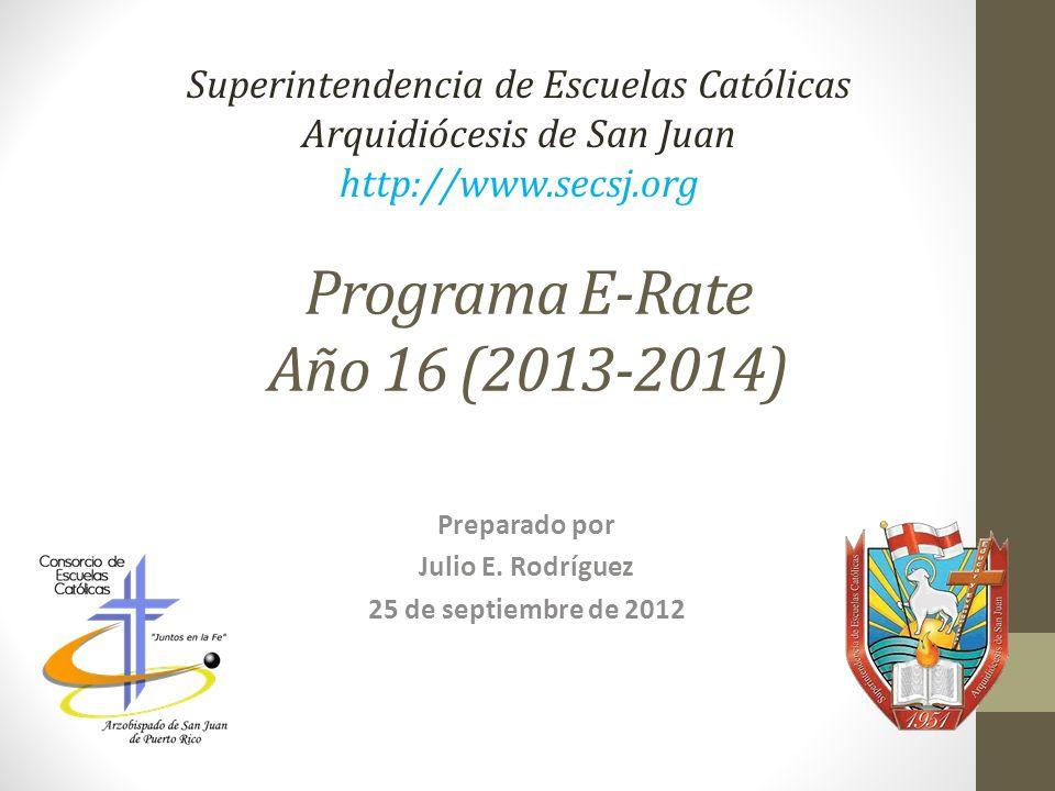 Programa E-Rate Año 16 (2013-2014)
