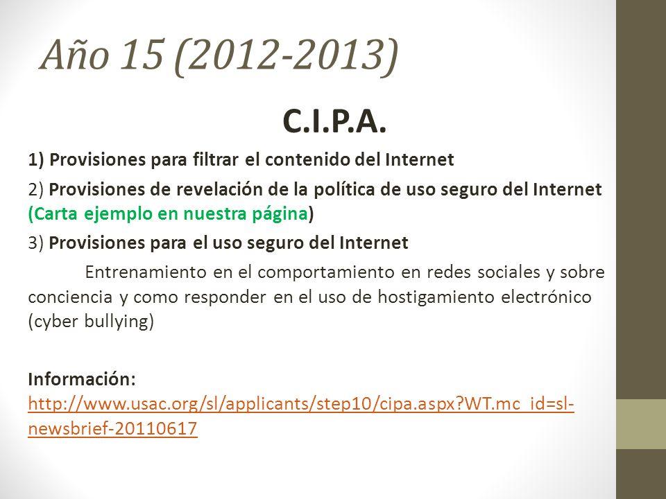 Año 15 (2012-2013) C.I.P.A. 1) Provisiones para filtrar el contenido del Internet.