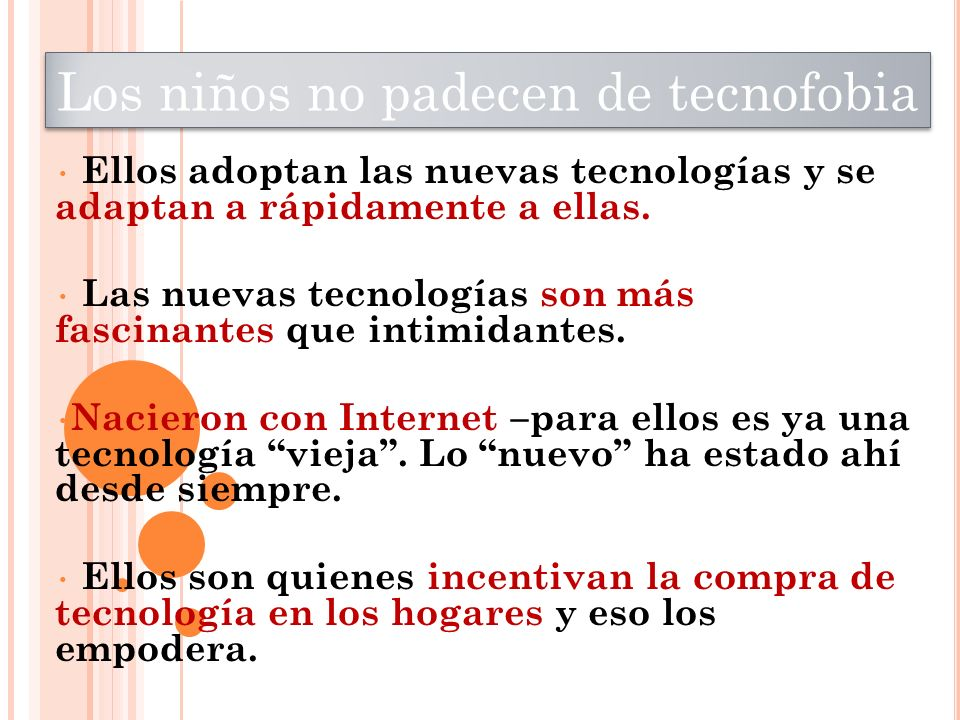 Los niños no padecen de tecnofobia
