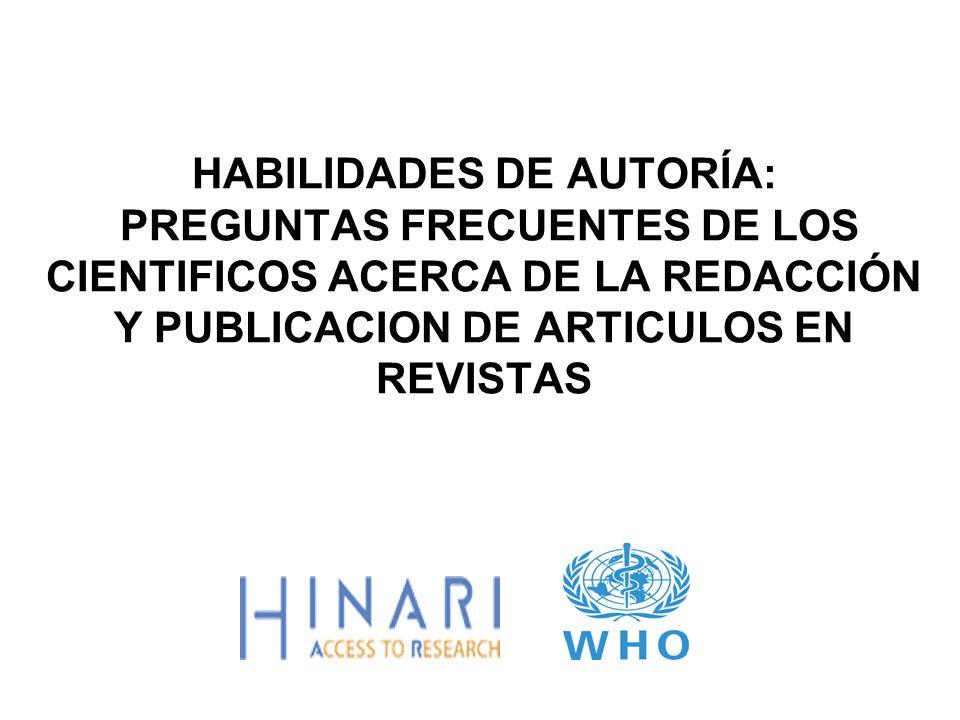 HABILIDADES DE AUTORÍA: PREGUNTAS FRECUENTES DE LOS CIENTIFICOS ACERCA DE LA REDACCIÓN Y PUBLICACION DE ARTICULOS EN REVISTAS