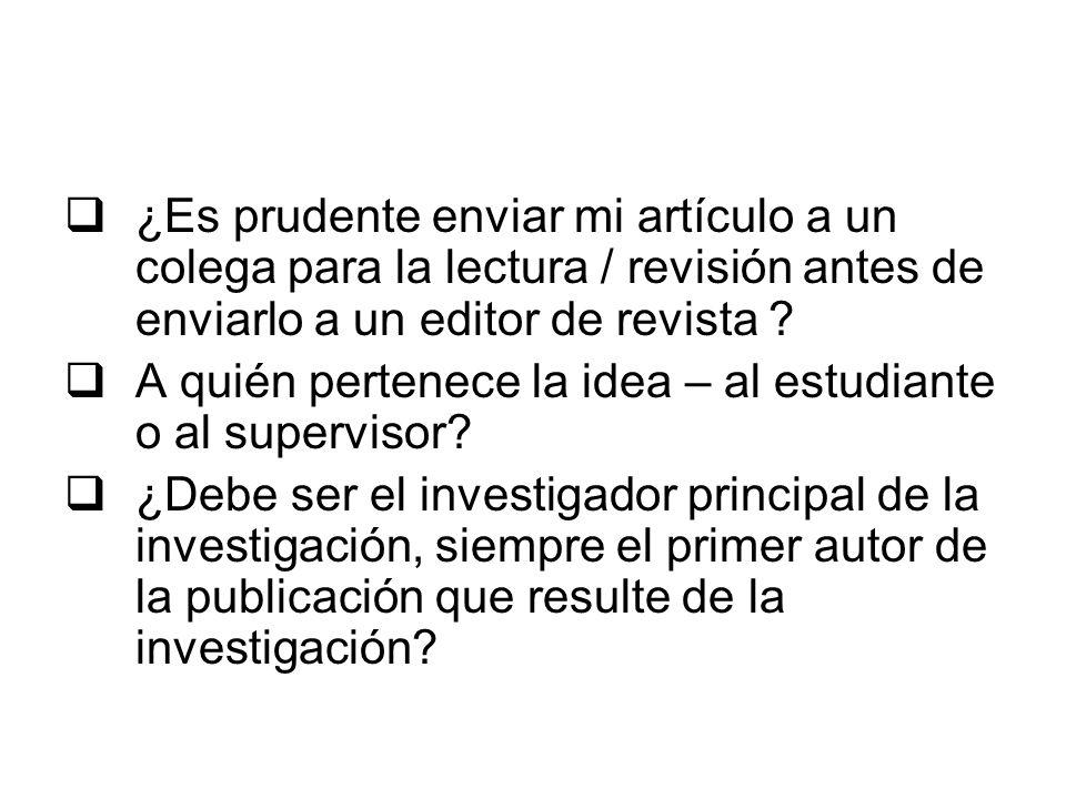 ¿Es prudente enviar mi artículo a un colega para la lectura / revisión antes de enviarlo a un editor de revista