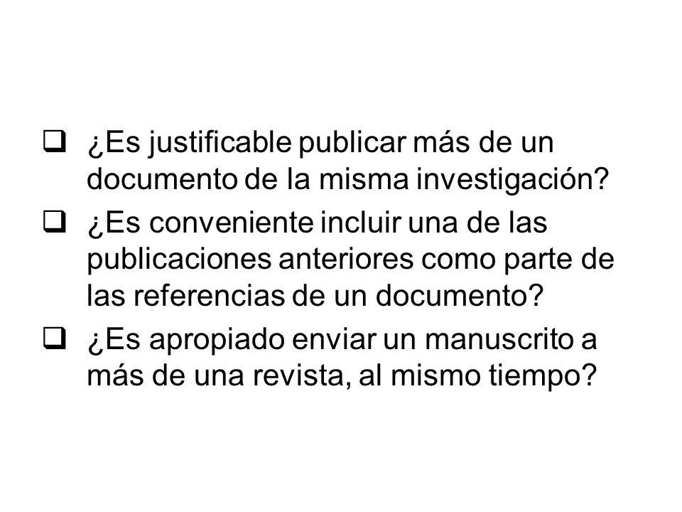 ¿Es justificable publicar más de un documento de la misma investigación