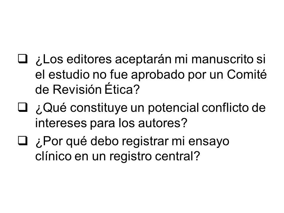 ¿Los editores aceptarán mi manuscrito si el estudio no fue aprobado por un Comité de Revisión Ética