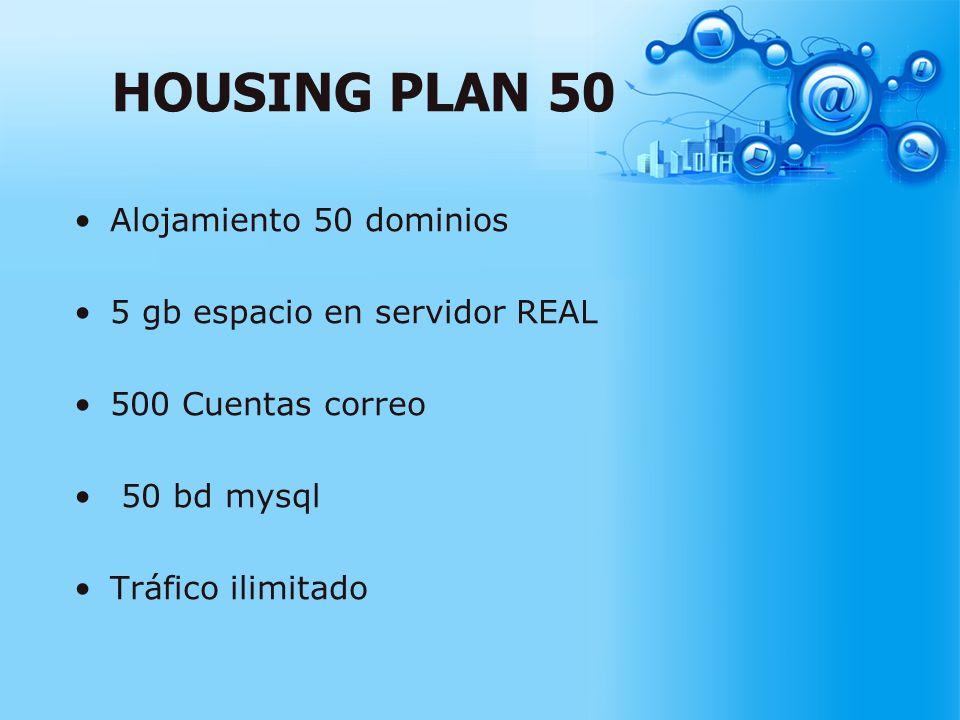 HOUSING PLAN 50 Alojamiento 50 dominios 5 gb espacio en servidor REAL