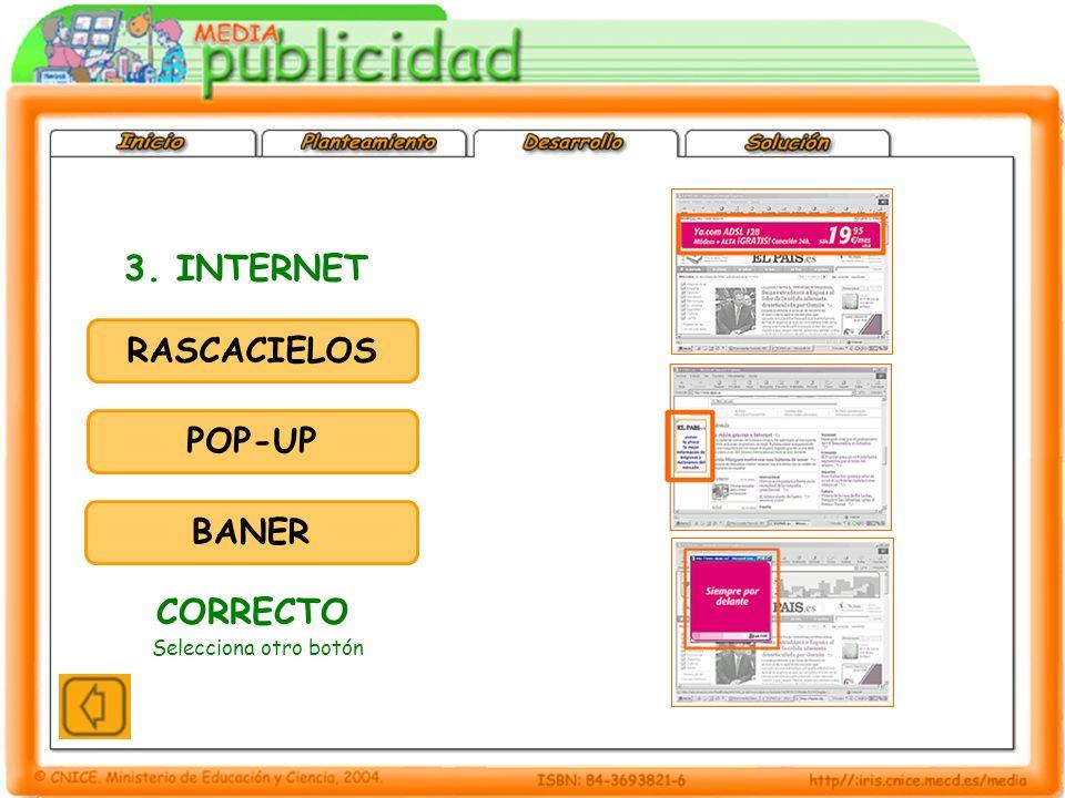 3. INTERNET RASCACIELOS POP-UP BANER CORRECTO Selecciona otro botón