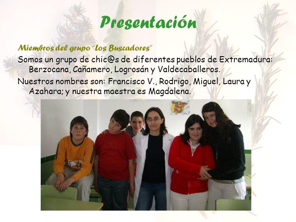 Presentación Miembros del grupo Los Buscadores