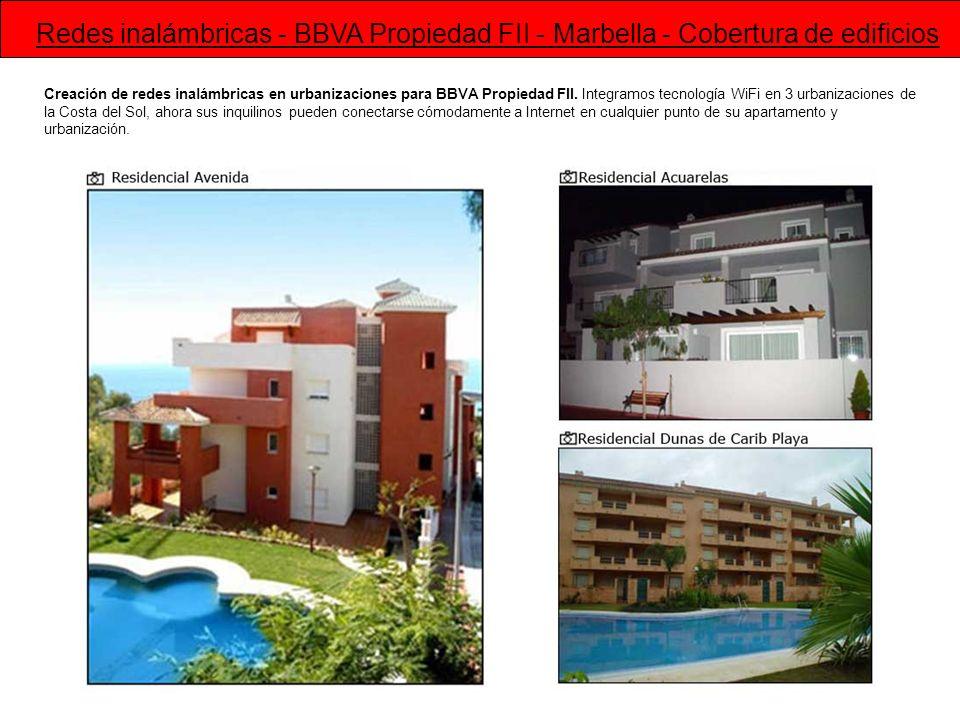 Redes inalámbricas - BBVA Propiedad FII - Marbella - Cobertura de edificios
