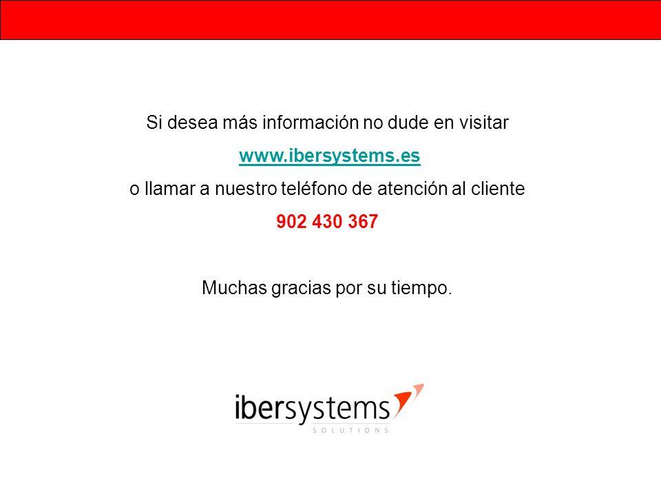 Si desea más información no dude en visitar www.ibersystems.es