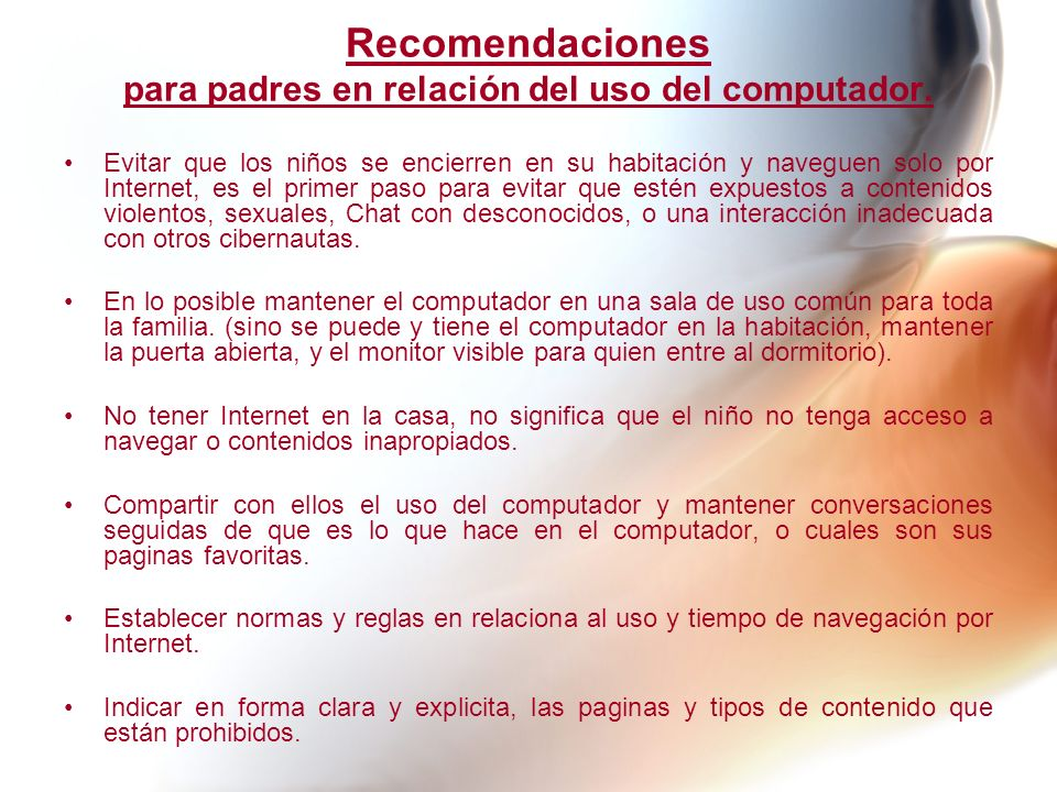 Recomendaciones para padres en relación del uso del computador.