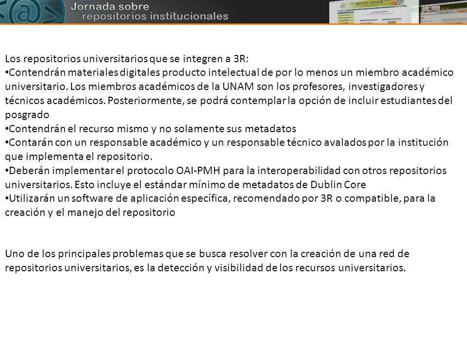 Los repositorios universitarios que se integren a 3R: