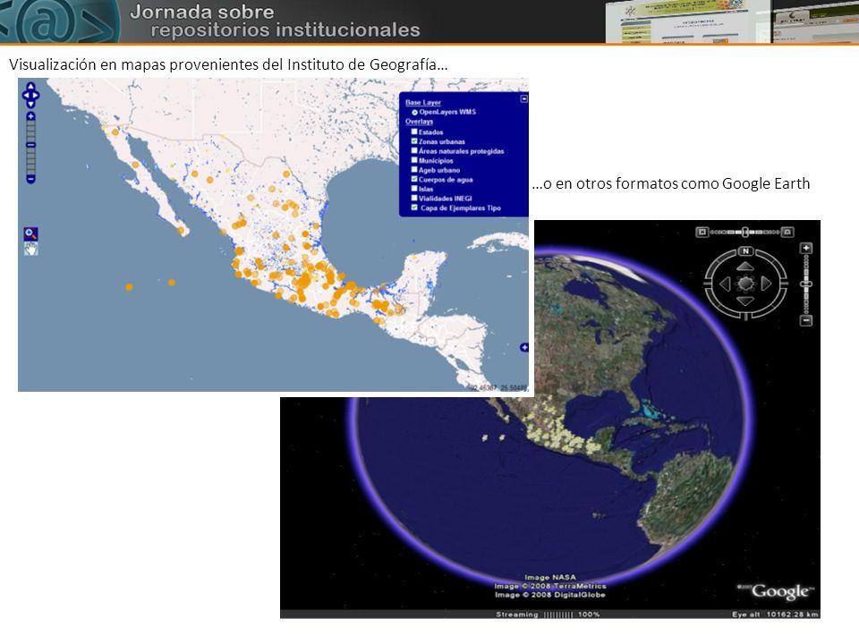 Visualización en mapas provenientes del Instituto de Geografía…