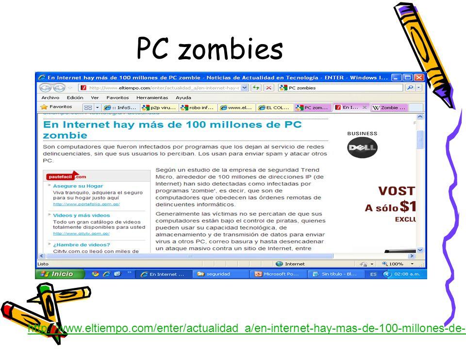 PC zombieshttp://www.eltiempo.com/enter/actualidad_a/en-internet-hay-mas-de-100-millones-de-pc-zombie_6221667-1.