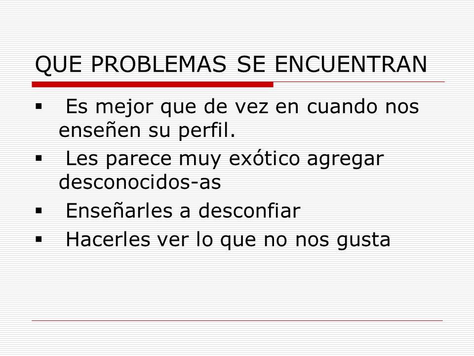 QUE PROBLEMAS SE ENCUENTRAN