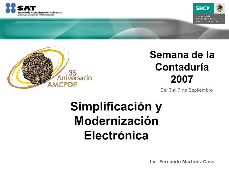 Semana de la Contaduría 2007 Lic. Fernando Martínez Coss