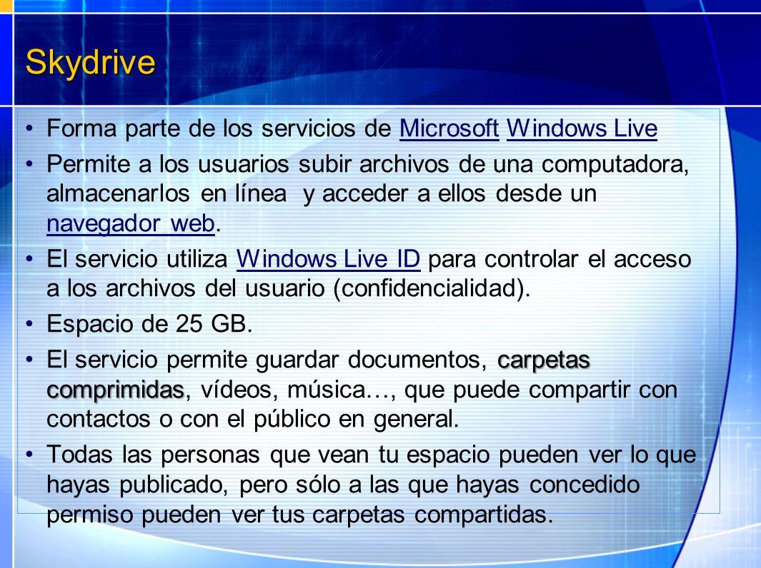 Skydrive Forma parte de los servicios de Microsoft Windows Live