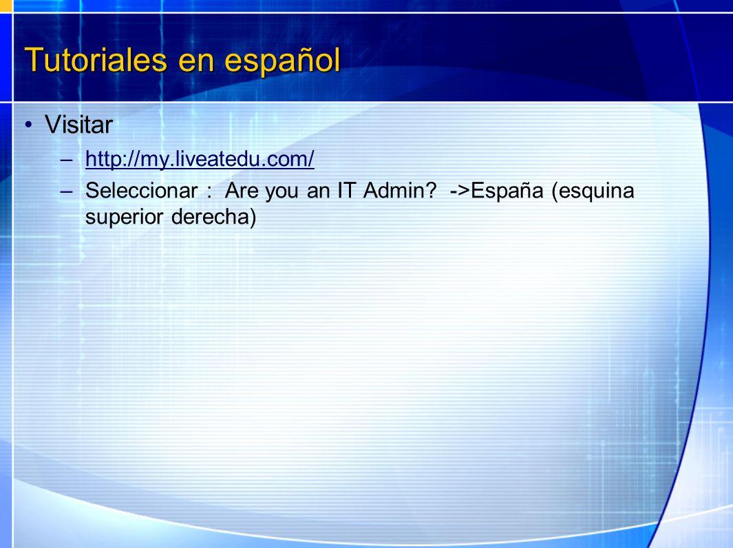 Tutoriales en español Visitar http://my.liveatedu.com/