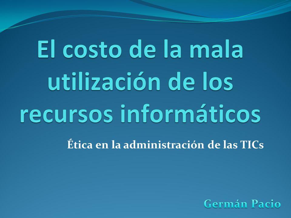 Ética en la administración de las TICs