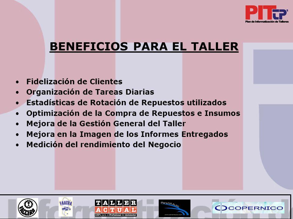 BENEFICIOS PARA EL TALLER