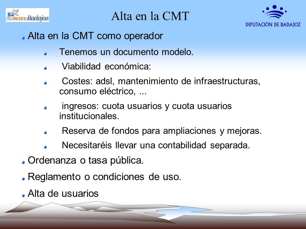 Alta en la CMT Alta en la CMT como operador Ordenanza o tasa pública.