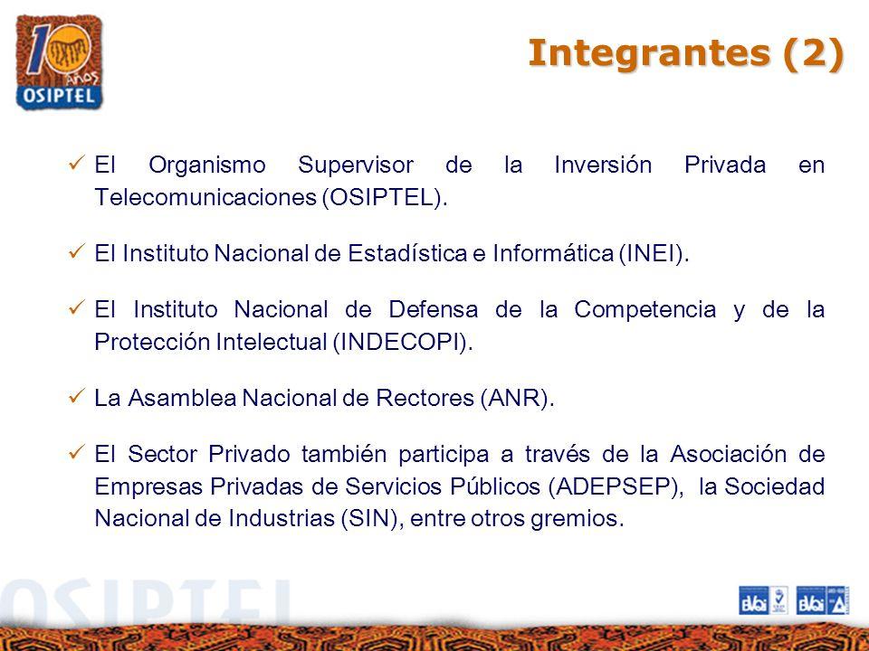 Integrantes (2) El Organismo Supervisor de la Inversión Privada en Telecomunicaciones (OSIPTEL).