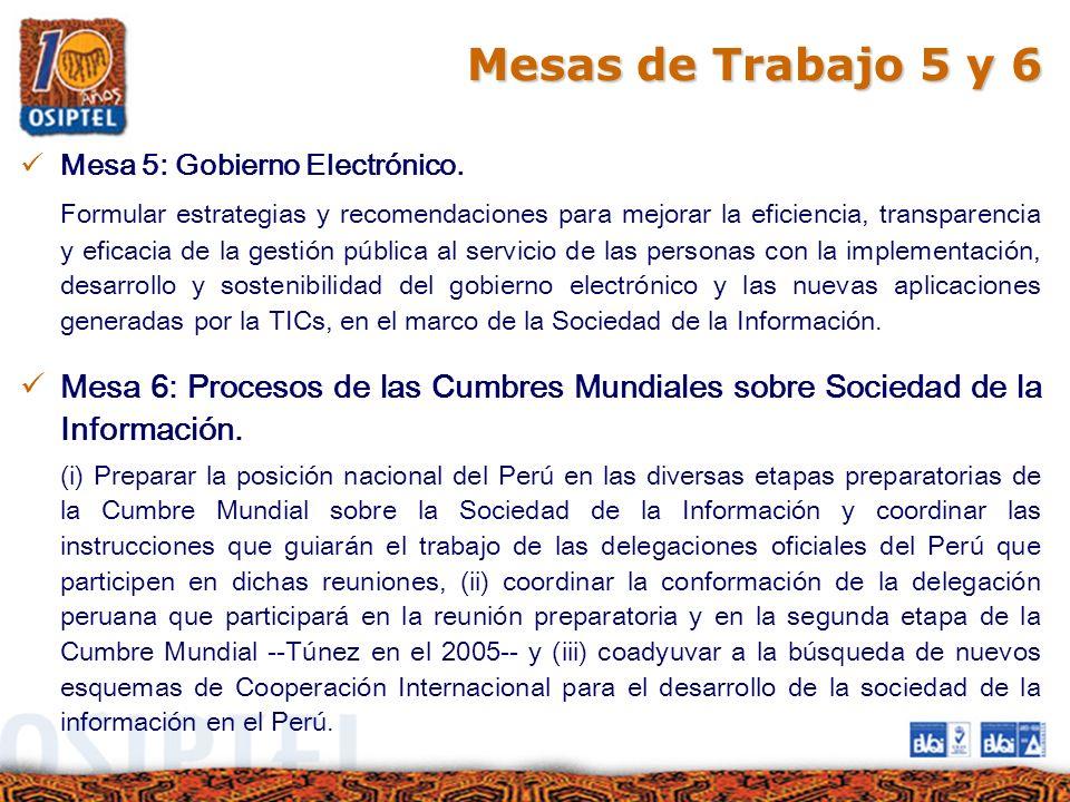 Mesas de Trabajo 5 y 6 Mesa 5: Gobierno Electrónico.