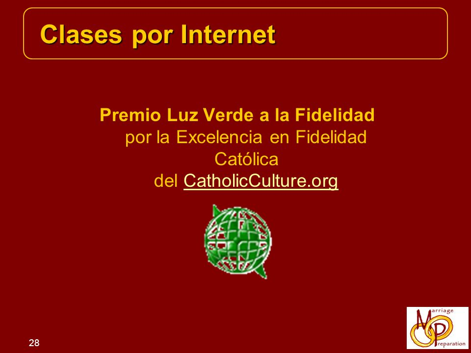 Clases por Internet Premio Luz Verde a la Fidelidad por la Excelencia en Fidelidad Católica del CatholicCulture.org.