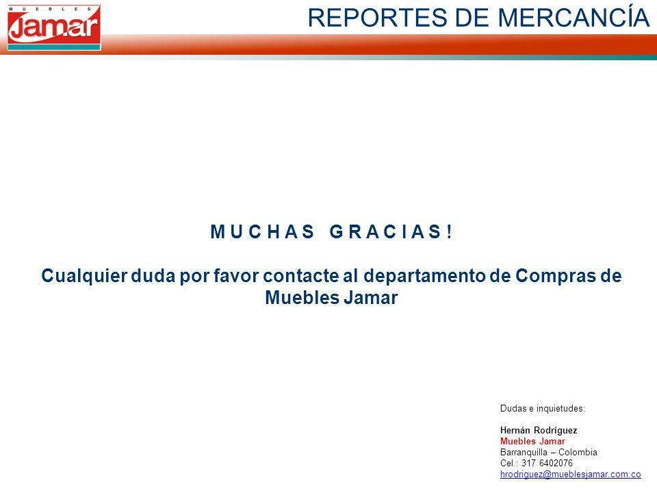 REPORTES DE MERCANCÍA M U C H A S G R A C I A S !