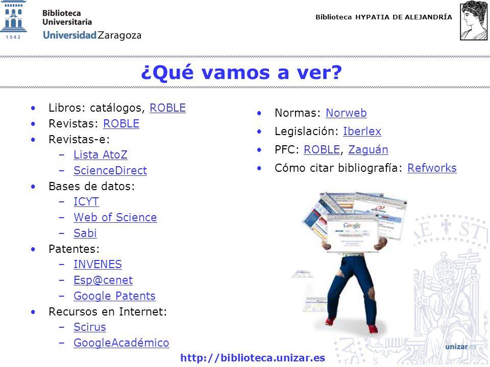¿Qué vamos a ver Libros: catálogos, ROBLE Revistas: ROBLE Revistas-e: