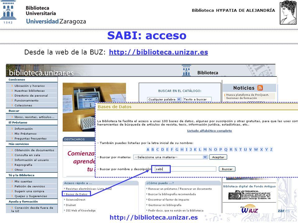 SABI: acceso Desde la web de la BUZ: http://biblioteca.unizar.es