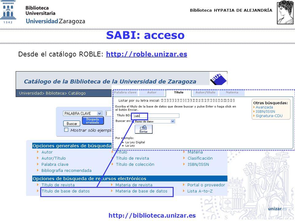 SABI: acceso Desde el catálogo ROBLE: http://roble.unizar.es