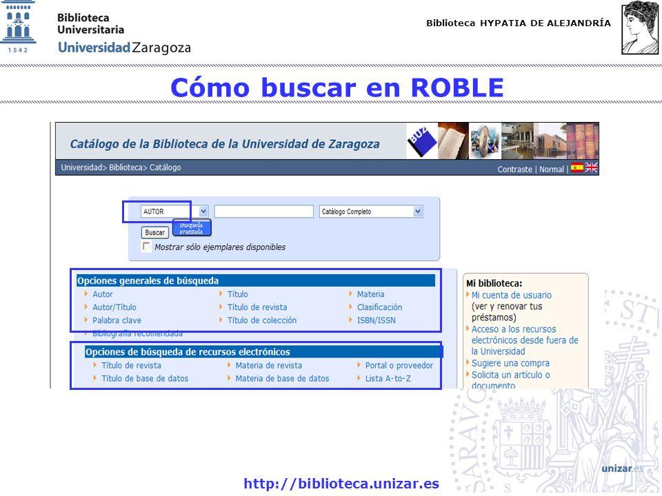 Cómo buscar en ROBLE http://biblioteca.unizar.es