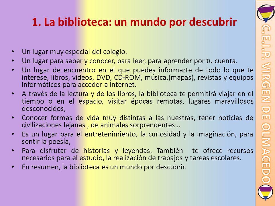 1. La biblioteca: un mundo por descubrir