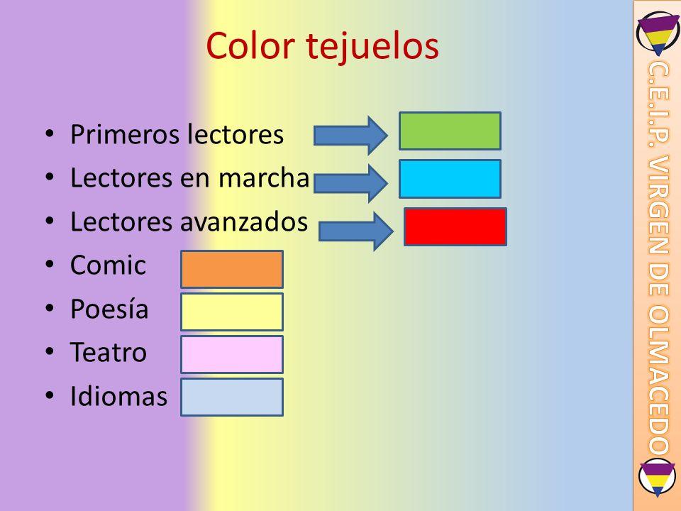 Color tejuelos Primeros lectores Lectores en marcha Lectores avanzados