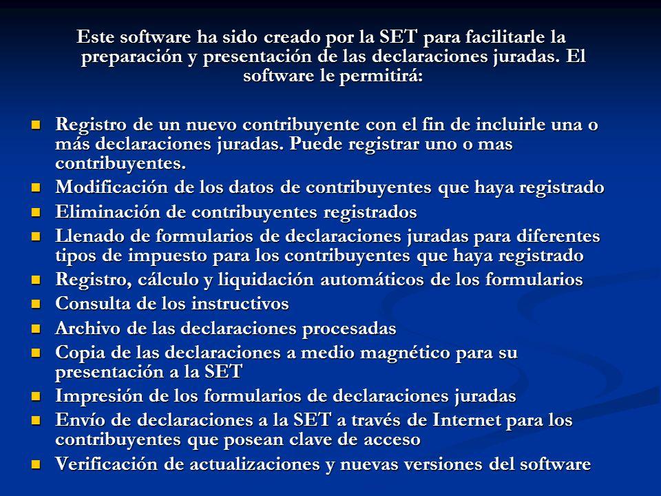 Este software ha sido creado por la SET para facilitarle la preparación y presentación de las declaraciones juradas. El software le permitirá: