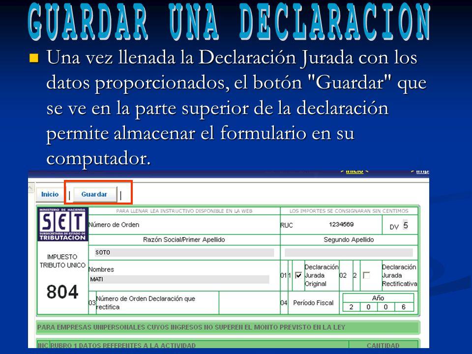 GUARDAR UNA DECLARACION
