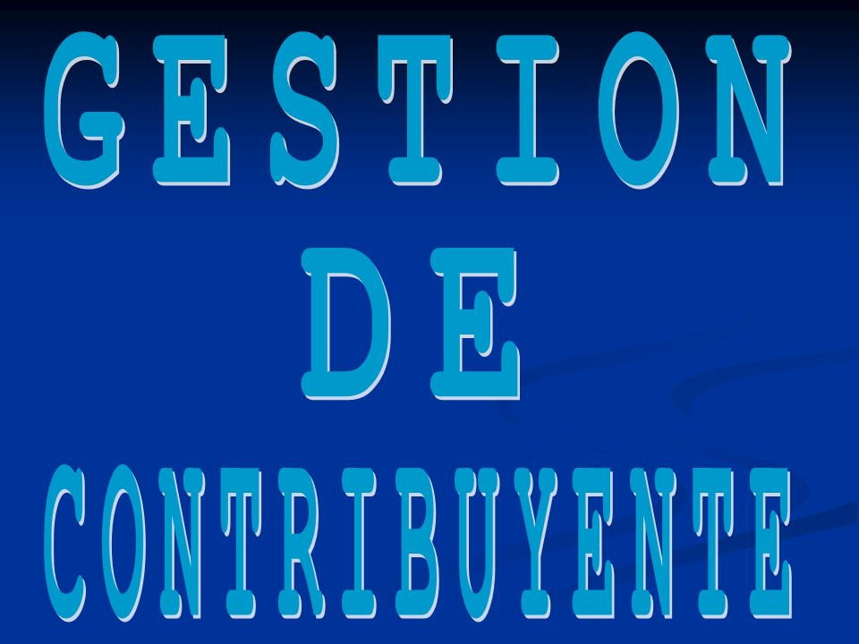 GESTION DE CONTRIBUYENTE