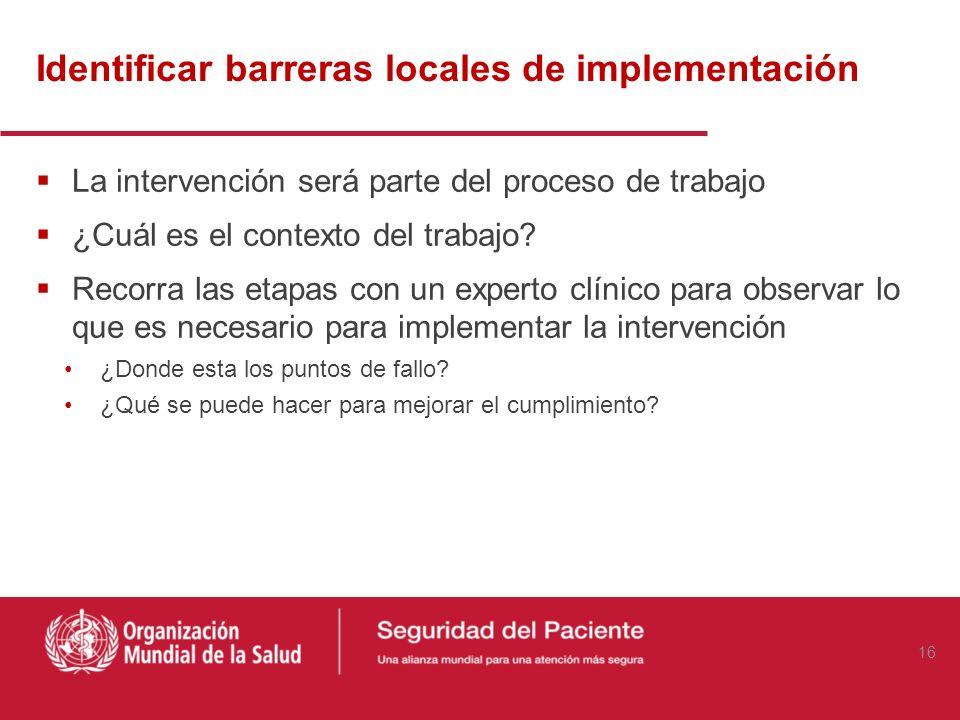 Identificar barreras locales de implementación
