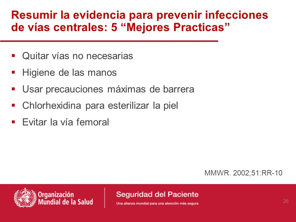 Resumir la evidencia para prevenir infecciones de vías centrales: 5 Mejores Practicas