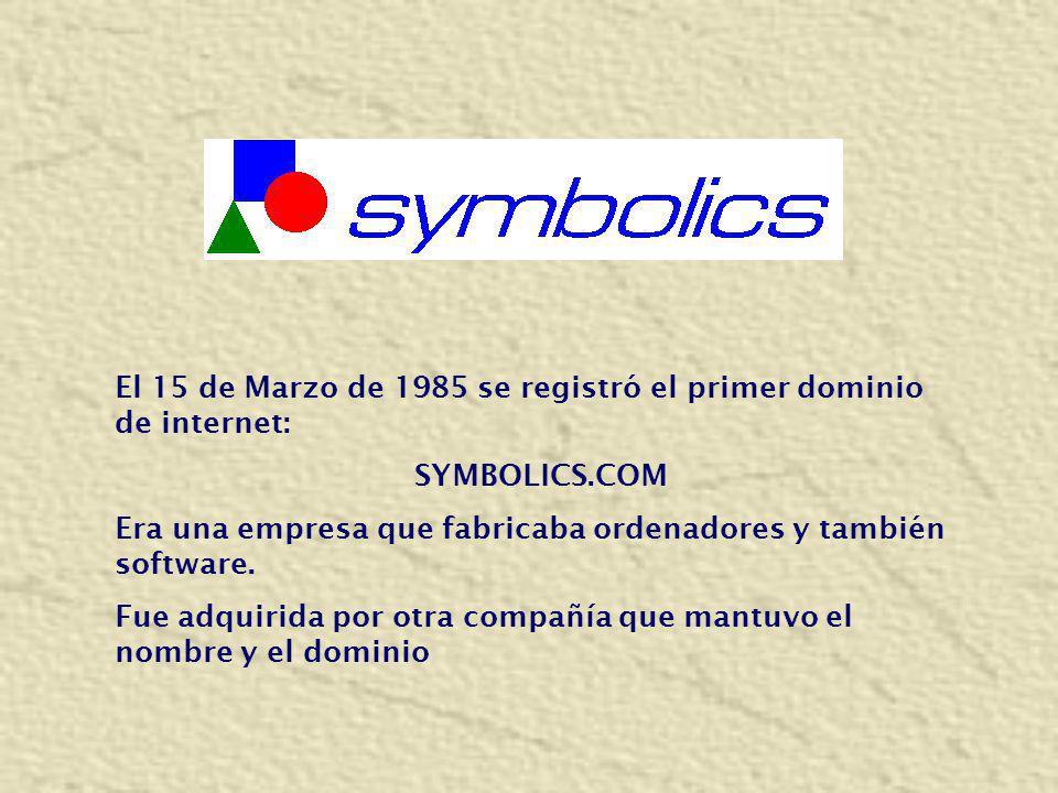 El 15 de Marzo de 1985 se registró el primer dominio de internet: